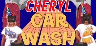 CHERYL: CARWASH