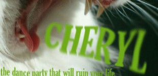 CHERYL: THE DANCE PARTY THAT WILL RUIN YOUR LIFE